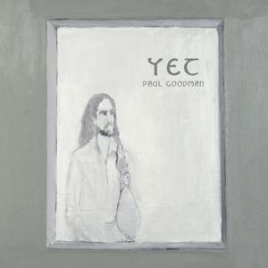 PAUL GOODMAN - YET - 1562
