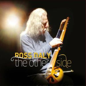 ROSS DALY - THE OTHER SIDE - 1712