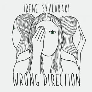 ΕΙΡΗΝΗ ΣΚΥΛΑΚΑΚΗ - WRONG DIRECTION - 1131