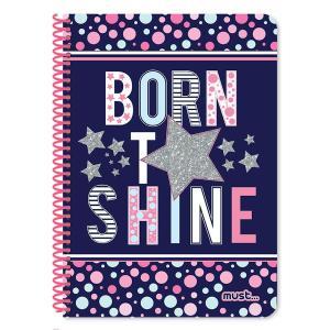 Τετράδιο σπιράλ 2 θέματα 60 φύλλα Born to shine