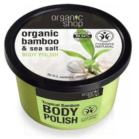 Organic Shop Body polish Tropical Bamboo, Scrub σώματος, Μπαμπού & Θαλασσινό Αλάτι, 250ml.