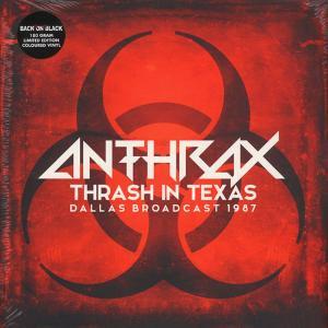 Anthrax - Thrash In Texas - Dallas Broadcast 1987