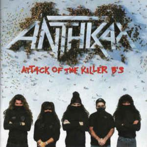 Anthrax-Attack Of The Killer B's
