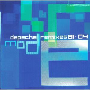 Depeche Mode – Remixes 81·04  - 7117