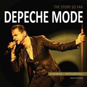 Depeche Mode - The Story So Far - 5262
