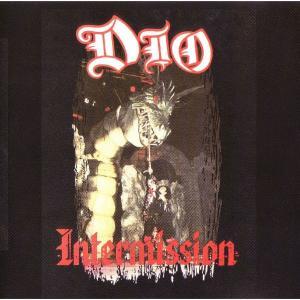 Dio  – Intermission