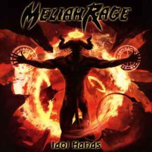 Meliah Rage – Idol Hands