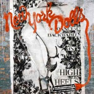New York Dolls – Dancing Backward In High Heels - 15173