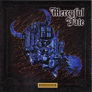 Mercyful Fate – Dead Again