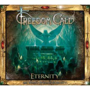 Freedom Call – Eternity (666 Weeks Beyond Eternity)