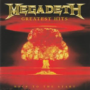 Megadeth – Greatest Hits: Back To The Start
