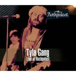 Tyla Gang – Live At Rockpalast